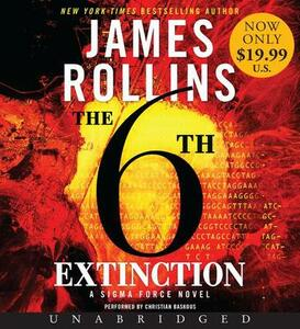 The 6th Extinction Low Price CD: A SIGMA Force Novel - James Rollins - cover