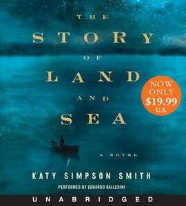 The Story of Land and Sea - Katy Simpson Smith - cover