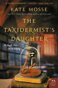 The Taxidermist's Daughter - Kate Mosse - cover