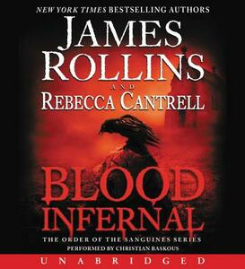 Blood Infernal - James Rollins,Rebecca Cantrell - cover