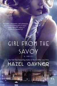 The Girl from the Savoy - Hazel Gaynor - cover
