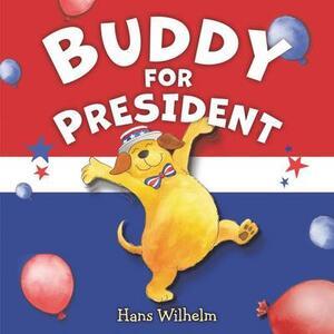 Buddy For President - Hans Wilhelm - cover