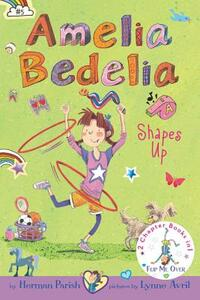 Amelia Bedelia Bind-up: Books 5 and 6: Amelia Bedelia Shapes Up; Amelia Bedelia Cleans Up - Herman Parish - cover