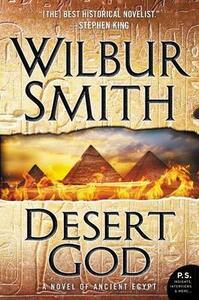Desert God: A Novel of Ancient Egypt - Wilbur Smith - cover