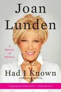 Had I Known: A Memoir of Survival - Joan Lunden - cover