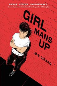 Ebook in inglese Girl Mans Up Girard, M-E