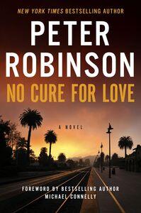 Foto Cover di No Cure for Love, Ebook inglese di Peter Robinson, edito da HarperCollins