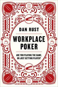 Foto Cover di Workplace Poker, Ebook inglese di Dan Rust, edito da HarperCollins