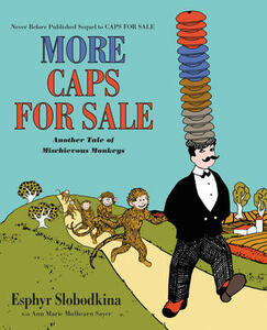 More Caps for Sale: Another Tale of Mischievous Monkeys - Esphyr Slobodkina - cover