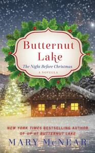 Butternut Lake: The Night Before Christmas: A Novella - Mary McNear - cover