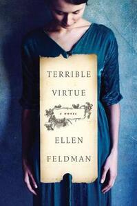 Terrible Virtue - Ellen Feldman - cover