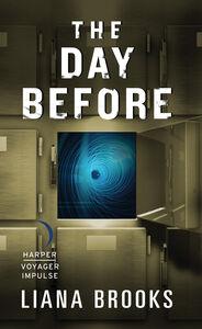 Foto Cover di The Day Before, Ebook inglese di Liana Brooks, edito da HarperCollins