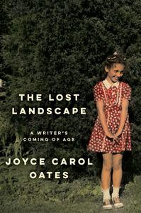 Foto Cover di The Lost Landscape, Ebook inglese di Joyce Carol Oates, edito da HarperCollins