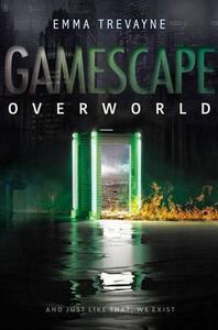 Gamescape: Overworld - Emma Trevayne - cover