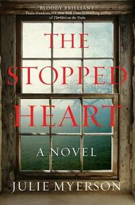 The Stopped Heart - Julie Myerson - cover