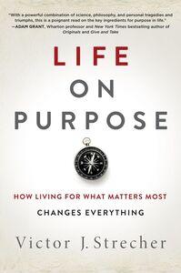Foto Cover di Life on Purpose, Ebook inglese di Victor J. Strecher, edito da HarperCollins