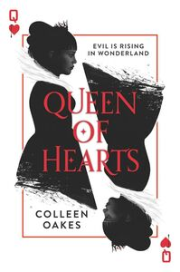 Foto Cover di Queen of Hearts, Ebook inglese di Colleen Oakes, edito da HarperCollins