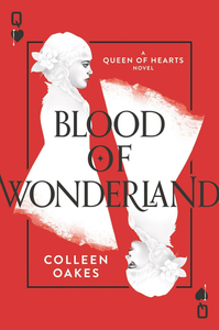 Ebook in inglese Blood of Wonderland Oakes, Colleen