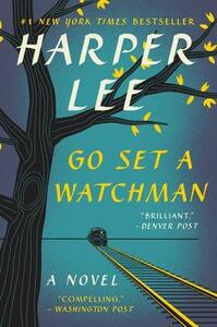 Go Set a Watchman - Harper Lee - cover