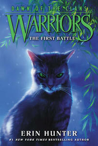 Warriors: Dawn of the Clans #3: The First Battle - Erin Hunter - cover