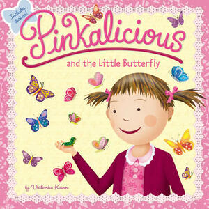 Pinkalicious and the Little Butterfly - Victoria Kann - cover