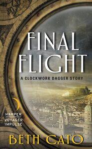 Foto Cover di Final Flight, Ebook inglese di Beth Cato, edito da HarperCollins