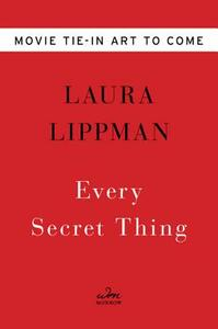 Every Secret Thing Mti - Laura Lippman - cover