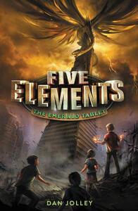 Five Elements #1: The Emerald Tablet - Dan Jolley - cover