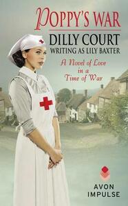 Poppy's War - Dilly Court,Lily Baxter - cover