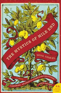 The Mystics of Mile End: A Novel - Sigal Samuel - cover