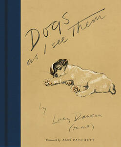 Dogs As I See Them - Lucy Dawson - cover