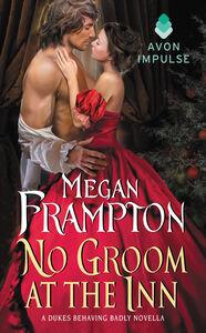 Foto Cover di No Groom at the Inn, Ebook inglese di Megan Frampton, edito da HarperCollins