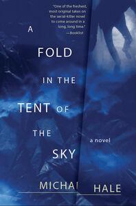 Foto Cover di A Fold in the Tent of the Sky, Ebook inglese di Michael Hale, edito da HarperCollins