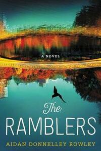 The Ramblers: A Novel - Aidan Donnelley Rowley - cover