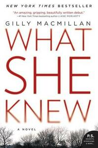 What She Knew - Gilly MacMillan - cover