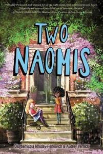 Two Naomis - Olugbemisola Rhuday-Perkovich,Audrey Vernick - cover