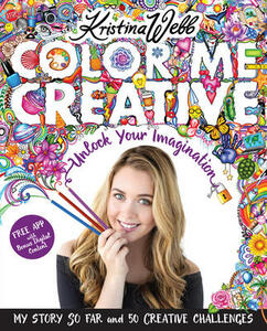 Color Me Creative: Unlock Your Imagination - Kristina Webb - cover