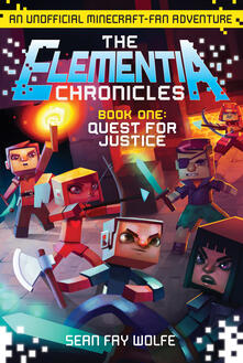 Elementia Chronicles #1: Quest for Justice