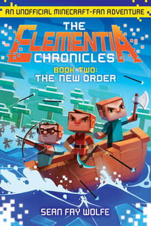 Elementia Chronicles #2: The New Order