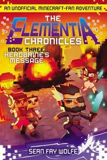 Elementia Chronicles #3: Herobrine's Message