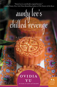 Aunty Lee's Chilled Revenge: A Singaporean Mystery - Ovidia Yu - cover