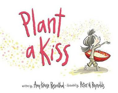 Plant a Kiss Board Book - Amy Krouse Rosenthal - cover
