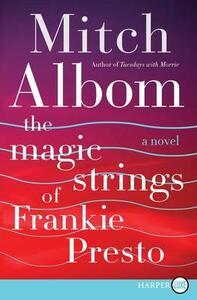 The Magic Strings of Frankie Presto - Mitch Albom - cover