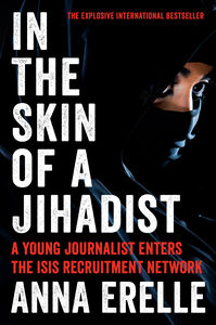 Foto Cover di In the Skin of a Jihadist, Ebook inglese di Anna Erelle,Erin Potter, edito da HarperCollins