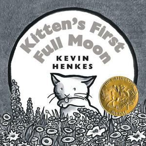 Kitten's First Full Moon Board Book - Kevin Henkes - cover