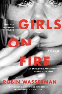 Ebook in inglese Girls on Fire Wasserman, Robin