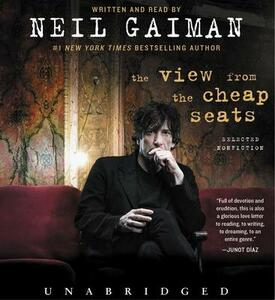 The View from the Cheap Seats CD: Selected Nonfiction - Neil Gaiman - cover
