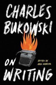 On Writing - Charles Bukowski - cover