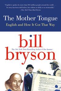 Foto Cover di The Mother Tongue, Ebook inglese di Bill Bryson, edito da HarperCollins