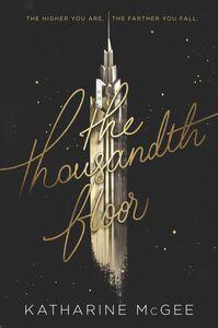 Foto Cover di The Thousandth Floor, Ebook inglese di Katharine McGee, edito da HarperCollins